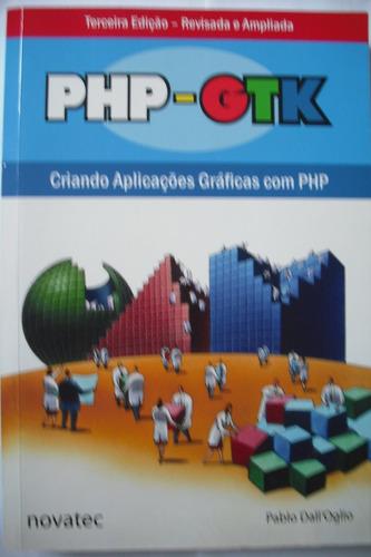 Php-gtk: Criando Aplicações Gráficas Com Php