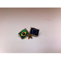 Pins Da Bandeira Do Brasil X União Européia