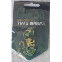 Pin Do Mascote Do Time Brasil - Ginga