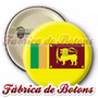 Boton Bandeira Sri Lanka 25mm À 55mm