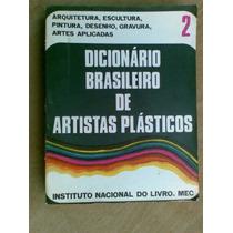Livro - Dicionário Brasileiro De Artistas Plásticos - Vol 2