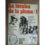 Livri - La Técnica De La Pluma/1 - Em Espanhol
