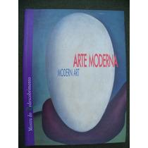 Arte Moderna - Mostra Do Redescobrimento - Bilíngue