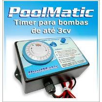 Temporizador Timer Matic Bomba De Piscina Até 3cv