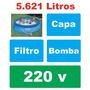 Piscina Intex 5621 L Inflável Bomba Filtrante 220v Capa Q1