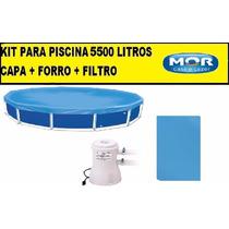 Capa Para Piscina 5500 Litros Redonda + Forro + Filtro 110v