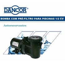Motobomba Dancor Pf-17 1/2 Cv Para Piscinas