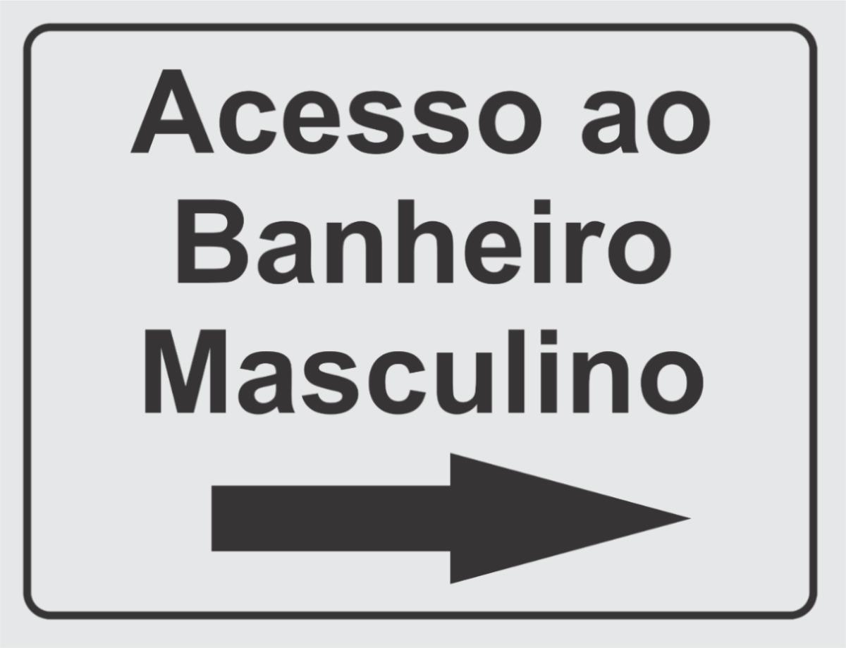 Placa Acesso Ao Banheiro Masculino R$ 8 00 no MercadoLivre #5F636C 1200x919 Aviso Para Banheiro Interditado