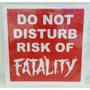 Placa Nerd - Do Not Disturb Risk Of Fatality Mortal Kombat