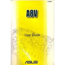 Manual Original Placa Mae Asus A8v Frete Gratis
