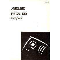 Manual Original Placa Mae Asus P5gv-mx Frete Gratis