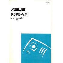 Manual Original Placa Mae Asus P5pe-vm Frete Gratis