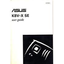 Manual Original Placa Mae Asus K8v-x Se Frete Gratis