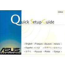 Manual Original Placa Mae Asus Q964 Quick Setup Frete Gratis