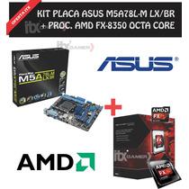 Kit Gamer Asus M5a78l-m Lx/br + Processador Amd Fx-8350