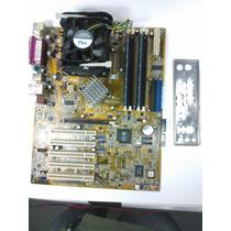 Kit Placa Mãe Asus P4s800d-x + Pentium 4 3.0 Ghz+ 1gb
