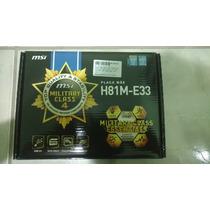 Placa Mãe Asus H81m-e33 - Lga 1150 - Mb Core I3 I5 I7
