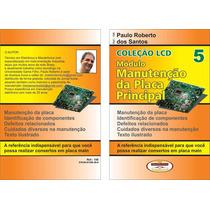 Livro Manutenção Da Placa Principal Lcd 198