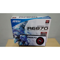Placa De Vídeo Msi Radeon R6870 1gb Ddr5 Directx11 256 Bits
