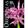 O Grande Livro Das Orquídeas Ed. 02