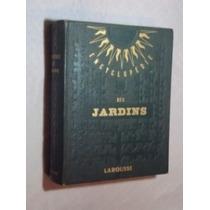 Encyclopédie Des Jardins ( Sebo Amigo )