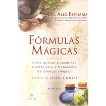 Livro Formulas Mágicas Dr.alex Botsaris 4ª Edição 2006