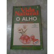 Cadernos De Vida Natural - O Alho Ees