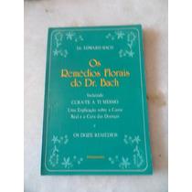Os Remédios Florais Do Dr. Bach - Edward Bach Ees