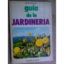 Livro - Guia De La Jardineria - Fausta Mainardi - Em Espanho