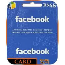 Facebook Card - Cartão R$ 45 Facebook Compras.