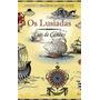 Livro Os Lusíadas De Luís Vaz De Camões - Novo