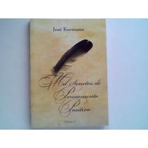 Mil Sonetos De Pensamento Positivo Vol. 1 - José Kormann