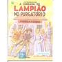 A Chegada De Lampião No Purgatório - Literatura De Cordel