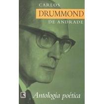 Livro: Antologia Poética Carlos Drummond De Andrade
