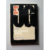 Mensagem - J. G. De Araújo Jorge