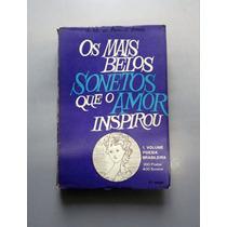 Os Mais Belos Sonetos Que O Amor Inspirou - J. G. De Araujo