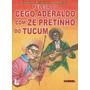 Peleja Cego Aderaldo Com Zé Pretinho Do Tucum - Frete Grátis