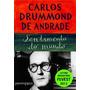 Sentimento Do Mundo Carlos Drummond De Andrade Comp. Bolso