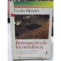 Livro - Romanceiro Da Inconfidência - Cecília Meireles