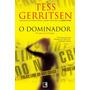 O Dominador(rizzoli & Isles - Livro2) - Tess Gerritsen