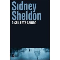 Livro O Céu Está Caindo De Sidney Sheldon - Novo