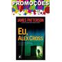 Livro - Eu, Alex Cross - Novo - Lacrado