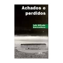 Livro Achados E Perdidos, Autor Luiz Alfredo Garcia-roza