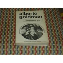 Alberto Goldman, Caminhos De Luta