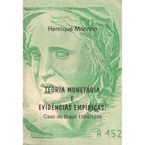 Teoria Monetária E Evidências Empíricas: Caso Brasil 64/95