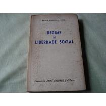 Regime De Liberdade Social - Paulo Nogueira Filho - 1951