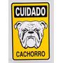 Placa Cuidado Cachorro / Cão Bravo
