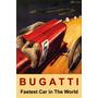 Bugatti Carro Italiano Velocidade Vintage Poster Repro