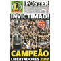 Pôster Corinthians - Invictimão! Campeão Libertadores 2012