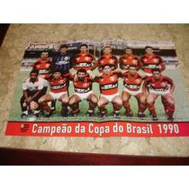 Posters Flamengo Campeão Copa Do Brasil 1990 + Junior